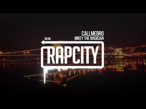 Mikey The Magician - CALLMEBRO (PROD.MTM)