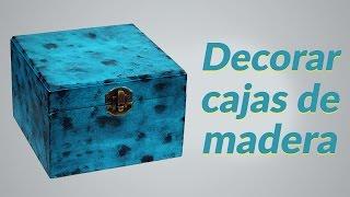Cómo decorar cajas de madera