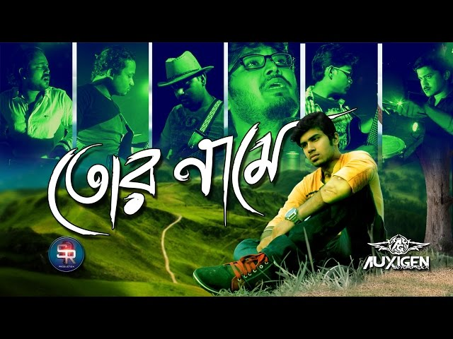 Tor Naame | Auxigen [OFFICIAL MUSIC VIDEO] Bangla Band Song