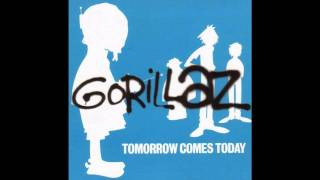 Gorillaz - Tomorrow Comes Today (Tomorrow Dub)