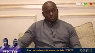 Les nouvelles précisions de Aziz NDIAYE