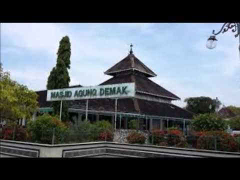Masjid Agung Demak Sejarah Peninggalan Sunan Kali Jaga Youtube