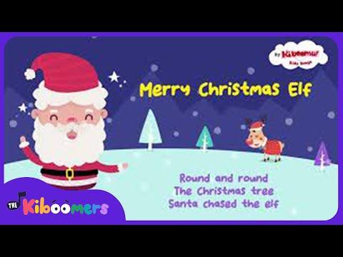 Merry Christmas Elf | Kids Christmas Carol | The Kiboomers | Christmas Music for Children