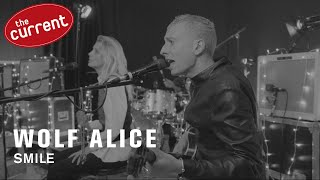 Wolf Alice - Smile (live performance for The Current)