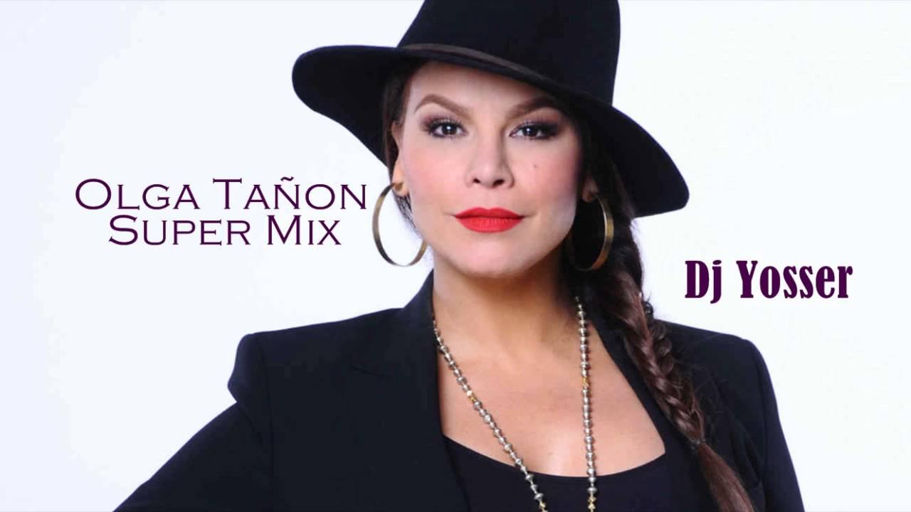 Olga Tañon Super Mix Youtube