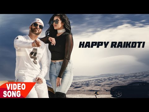 Happy Raikoti : Rich Goriye Latest Song || New Punjabi Songs 2017
