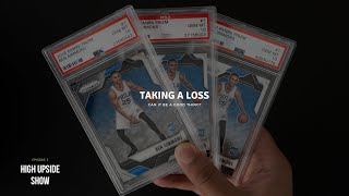 It's Okay To Lose Money When Investing In Sports Cards - High Upside Show Ep. 5