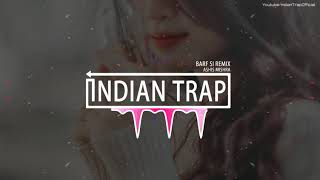 Gambar cover Barf Si Remix | Latest Dj Remix Songs 2019 | Indian Trap