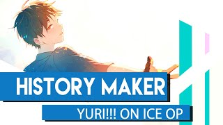 Yuri On Ice OP | History Maker Cover【hikarustation】