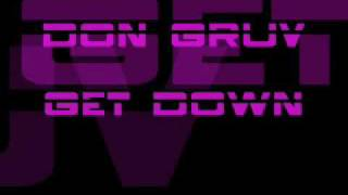 Don Gruv - Get Down