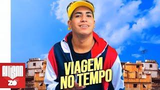 MC Lele JP - Viagem no Tempo - Saudades (DJ GH)