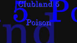 Clubland 5 - Poison