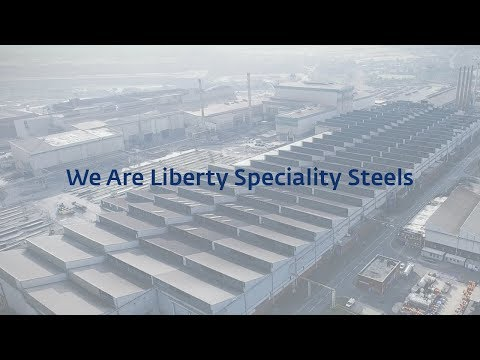 Liberty Speciality Steels - We Are Liberty Speciality Steels