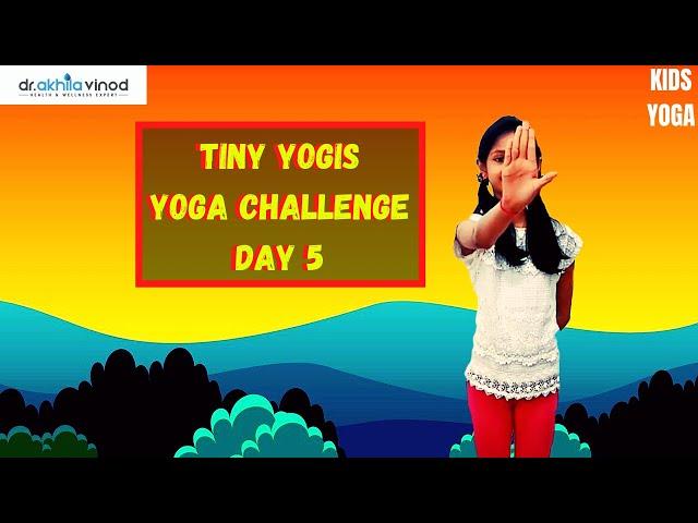 Tiny Yogis 5 Day Yoga Challenge Day 5 | Tiny Yogis Yoga Challenge | Kids Yoga | Yoga For Kids