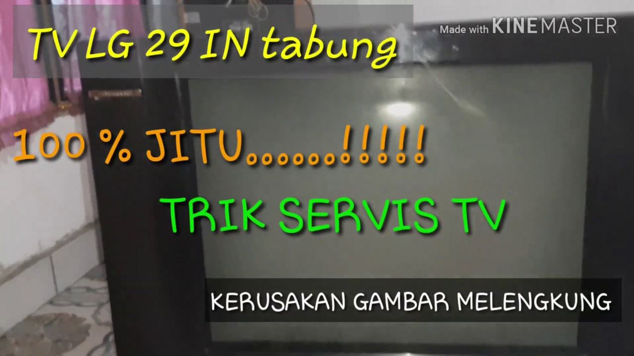 Cara Servis Tv Lg 29 In Tabung Gambar Melengkung Youtube
