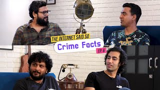 The Internet Said So | Ep. 6 - Crime Facts