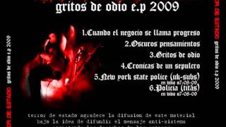 TERROR DE ESTADO - gritos de odio e.p 2009 (full album)