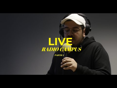 LIVE A RADIO CAMPUS BORDEAUX (part 2)