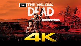 The Walking Dead The Final Season   4K/60fps   Longplay Walkthrough Gameplay No Commentary