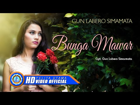 Gun Labero Simarmata - BUNGA MAWAR ( Official Music Video ) [HD]
