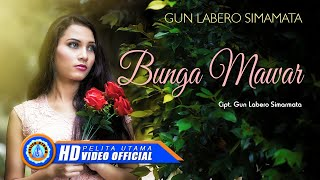 Gun Labero Simarmata - BUNGA MAWAR  [HD]
