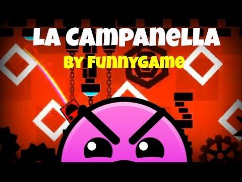 EPIC MUSICAL LEVEL - La Campanella by FunnyGame - Geometry Dash 2.0