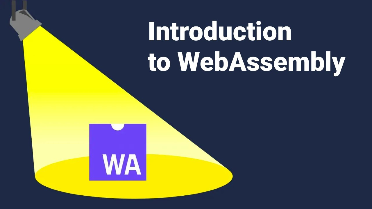An Introduction to WebAssembly (WASM)