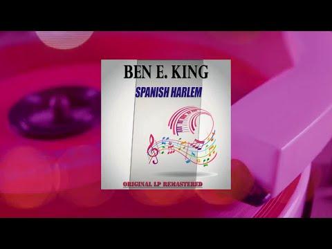 Ben E. King - Spanish Harlem (Original LP Remastered) (Full Album)