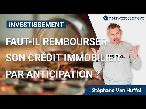 Faut Il Rembourser Son Credit Immobilier Par Anticipation Video