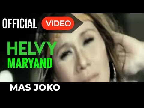 Helvy Maryand - Mas Joko ( Official Video )