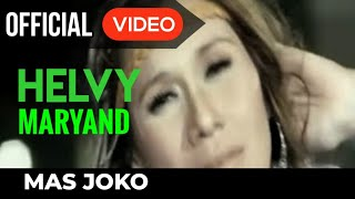 Helvy Maryand - Mas Joko ( Official Video )