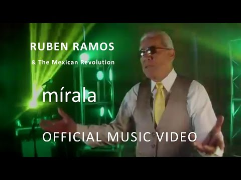 Ruben Ramos & The Mexican Revolution - MIRALA - (Official Video)