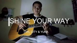Shine your way (The Croods) by Owl City & Yuna Fingerstyle Guitar