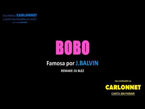 Bobo - J Balvin (Karaoke)