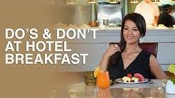 Farah Quinn - Do's & Don't at Hotel Breakfast
