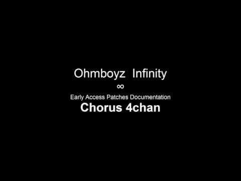 Ohmboyz Infinity Early Access Patches Documentation - Chorus 4chan