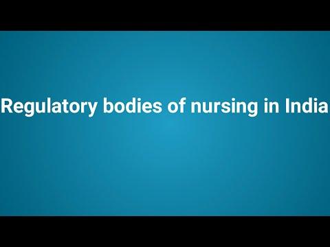 Regulatory bodies of nursing in India