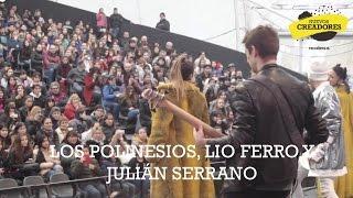 Los Polinesios, Lio Ferro y Julián Serrano la rompieron en Tecnópolis