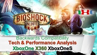 Bioshock Infinite: Backwards Compatibility Framerates and Tech Analysed X360/XB1/XB1S