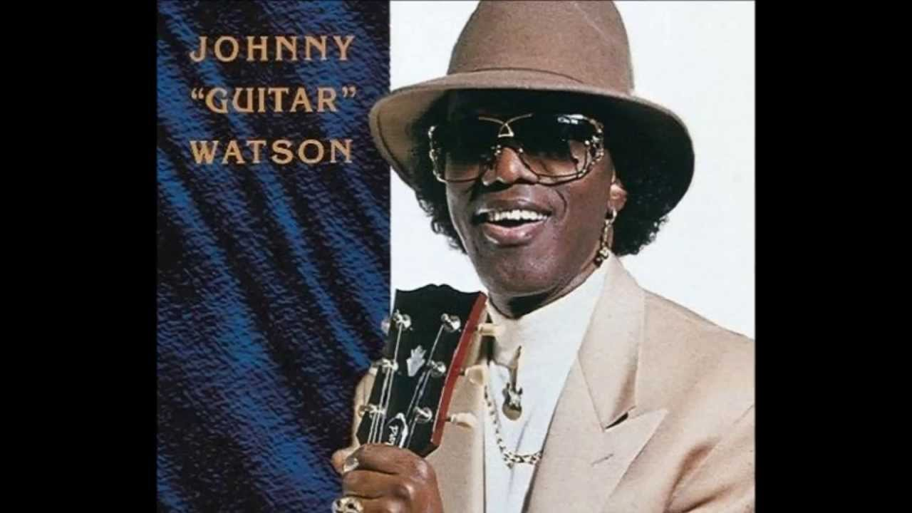 Johnny Guitar Watson - Gangster Of Love / Guitar Disco