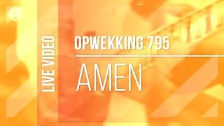 Download Opwekking 795 - Amen - CD40 (live ) MP3 song and Music Video