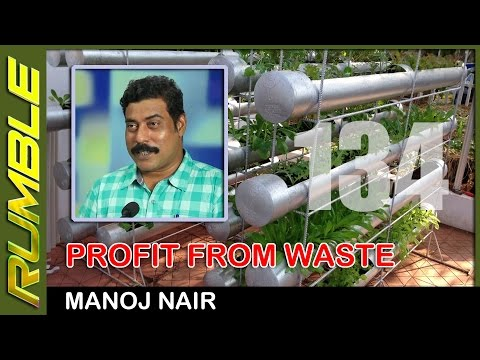 Every home can grow its own organic food with its own waste - Manoj Nair