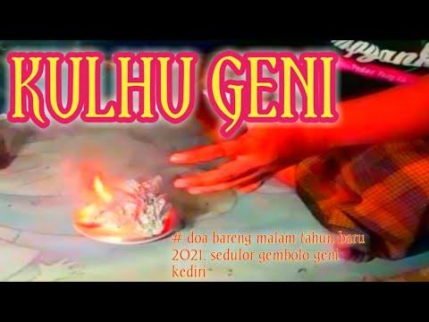 Kulhu geni#ajian kulhu geni#Doa bareng sedulor GEMBOLO GENI KEDIRI malam Tahun baru 2021