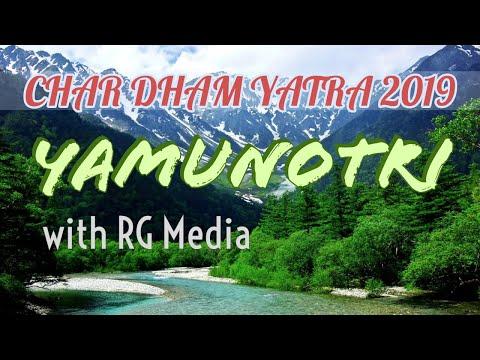 Char Dham Yatra   Yamunotri 2019   Dham 1 Of 4
