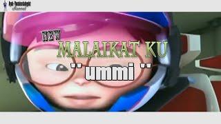 NEW Malaikat Ku ( Ummi ) Versi Upin Ipin + Lirik ❤ Gus Azmi Syubbanul Muslimin