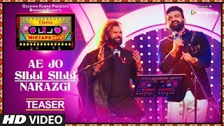 T Series Mixtape Punjabi: Ae Jo Silli Silli / Narazgi (Teaser) | Hans Raj Hans & Navraj Hans