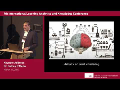 [LAK'17] May 17: Keynote - Sidney D'Mello: Multimodal Classroom Analytics