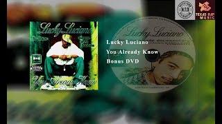 Lucky Luciano - You Already Know **Bonus dvd