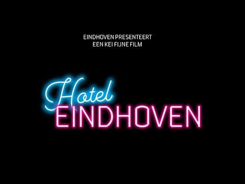Een Kei Fijne Film: Hotel Eindhoven