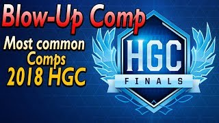 The Blow-up Comp | Most Common Team Comps in HGC 2018